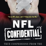 """""""NFL Confidential: True Confessions from the Gutter of Football."""""""