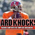 Hard Knocks Returns AUG 8th At 10 PM